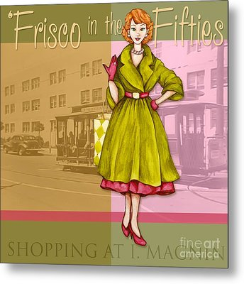 Frisco In The Fifties Shopping At I Magnin Metal Print by Cindy Garber Iverson