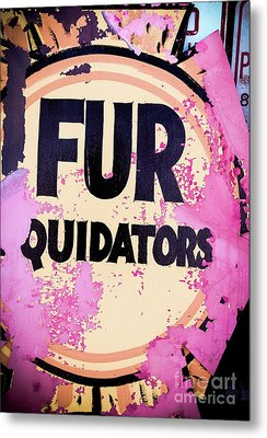 Metal Print featuring the photograph Fur - Sign by Colleen Kammerer