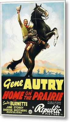 Gene Autry In Home On The Prairie 1939 Metal Print by Mountain Dreams