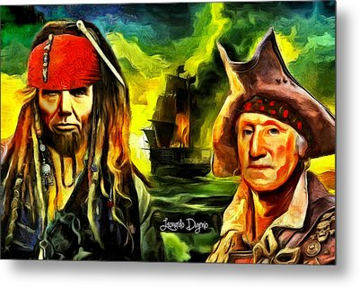 George Washington And Abraham Lincoln The Pirates - Da Metal Print by Leonardo Digenio