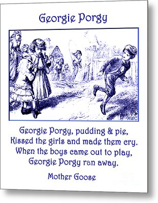 Georgie Porgy Mother Goose Illustrated Nursery Rhyme Metal Print by Marian Cates