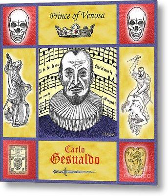 Gesualdo Metal Print by Paul Helm