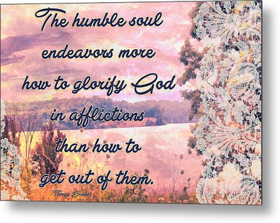 Glorify God In Afflictions Metal Print by Michelle Greene Wheeler