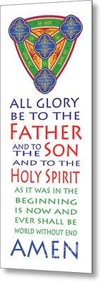 Glory Be Prayer Metal Print by Lawrence Klimecki
