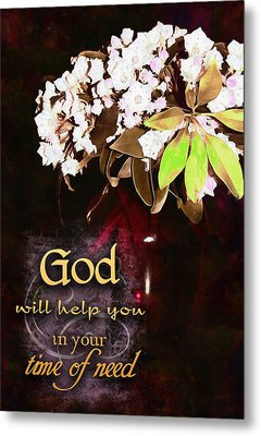God Will Help You Metal Print by Michelle Greene Wheeler