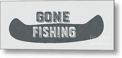 Gone Fishing Vintage Sign Metal Print by Edward Fielding