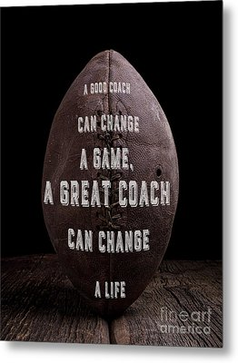 Metal Print featuring the photograph Good Coach Old Football by Edward Fielding