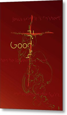 Metal Print featuring the digital art Good Friday by Chuck Mountain