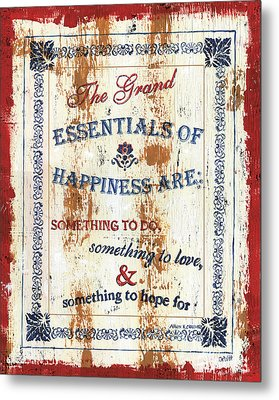 Grand Essentials Of Happiness Metal Print by Debbie DeWitt
