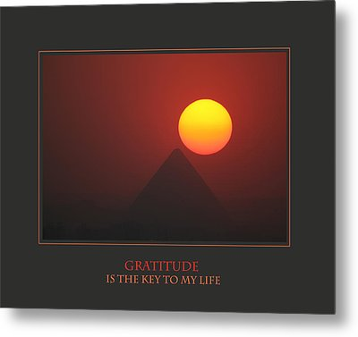 Gratitude Is The Key To My Life Metal Print by Donna Corless
