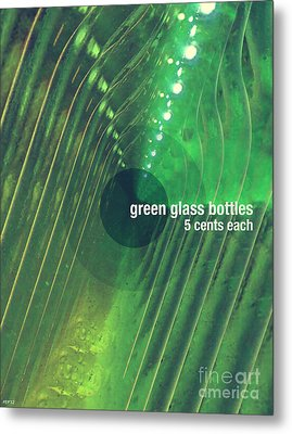 Metal Print featuring the photograph Green Glass Bottles by Phil Perkins