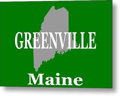 Metal Print featuring the photograph Greenville Maine State City And Town Pride  by Keith Webber Jr