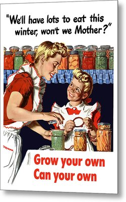 Grow Your Own Can Your Own  Metal Print by War Is Hell Store