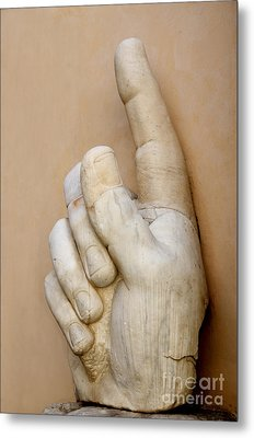 Hand With Pointing Index Finger. Statue Of Constantine. Palazzo Dei Conservatori. Capitoline Museums Metal Print