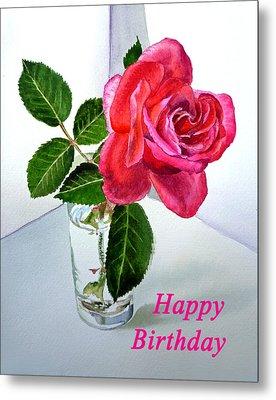 Happy Birthday Card Rose  Metal Print by Irina Sztukowski
