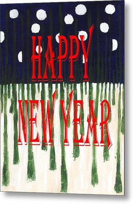 Happy New Year 92 Metal Print by Patrick J Murphy