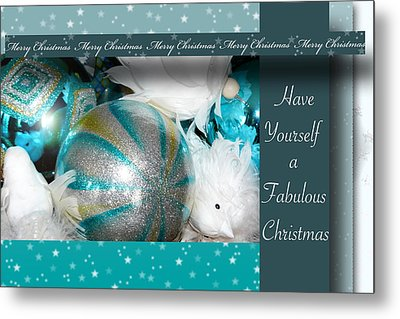Have Yourself A Fabulous Christmas Metal Print