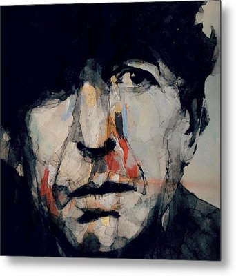 Hey That's No Way To Say Goodbye - Leonard Cohen Metal Print