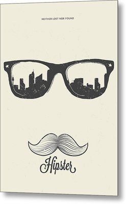 Hipster Neither Lost Nor Found Metal Print