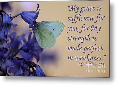 His Grace Is Sufficient Metal Print by Erica Hanel