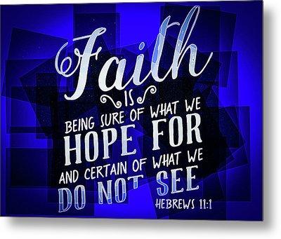 Hisworks Godart Hebrews 11 1 The Truth Bible Art Metal Print
