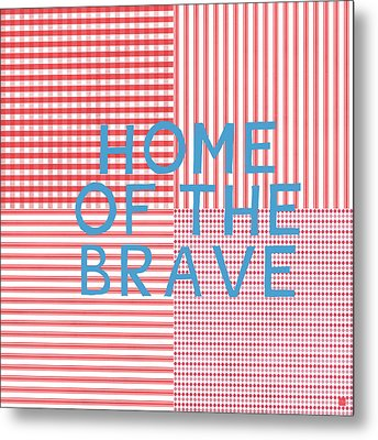 Home Of The Brave- Art By Linda Woods Metal Print