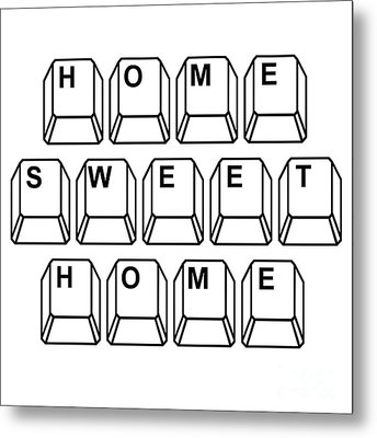 Home Sweet Home Metal Print by Edward Fielding