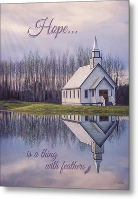Hope Is A Thing With Feathers - Inspirational Art Metal Print