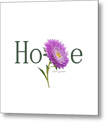 Hope Shirt Metal Print by Ann Lauwers