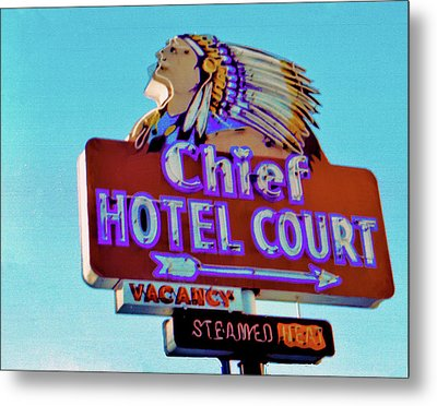 Metal Print featuring the photograph Hotel Chief Court by Matthew Bamberg