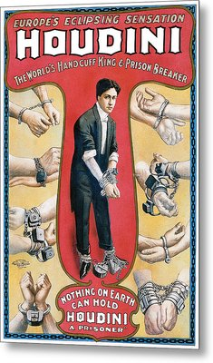 Houdini The Worlds Handcuff King Metal Print by Unknown
