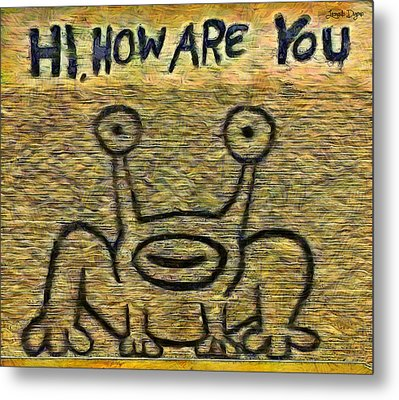 How Are You - Pa Metal Print by Leonardo Digenio