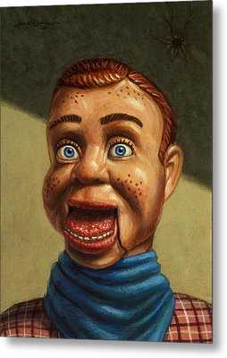 Howdy Doody Dodged A Bullet Metal Print by James W Johnson