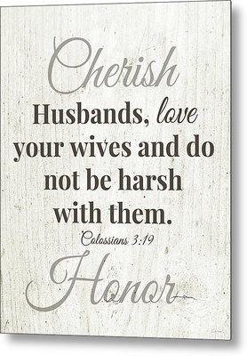 Husbands Love Honor Cherish- Art By Linda Woods Metal Print by Linda Woods