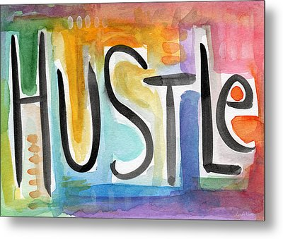 Hustle- Art By Linda Woods Metal Print