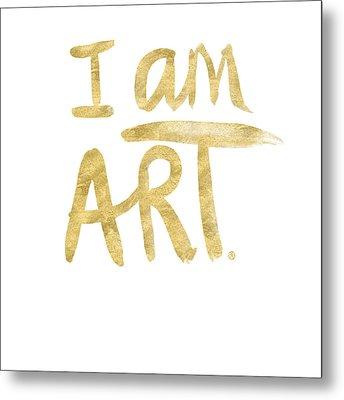 I Am Art Gold - Art By Linda Woods Metal Print by Linda Woods