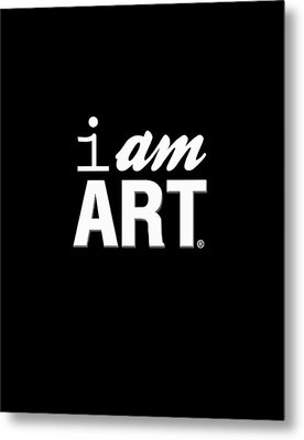 I Am Art- Shirt Metal Print by Linda Woods