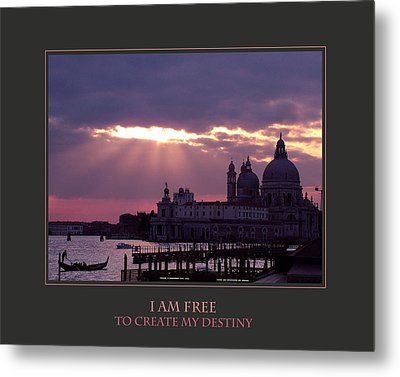 I Am Free To Create My Destiny Metal Print by Donna Corless