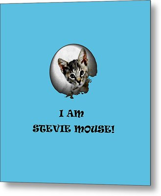 I Am Stevie Mouse Metal Print