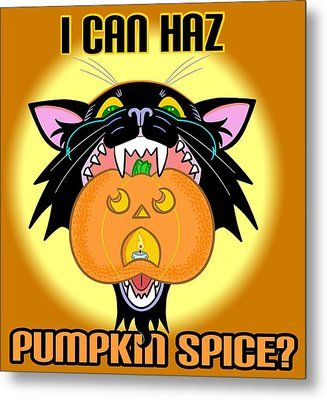 I Can Haz Pumpkin Spice? Metal Print