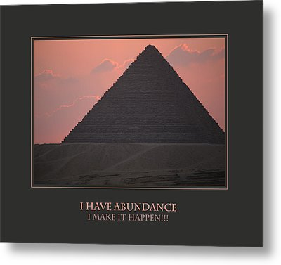 I Have Abundance  I Make It Happen Metal Print by Donna Corless