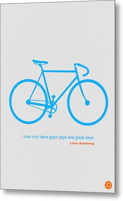 I Have Only Good Days And Great Days Metal Print by Naxart Studio