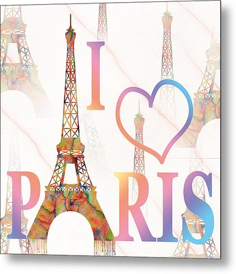 Metal Print featuring the painting I Love Paris Mixed Media by Georgeta Blanaru