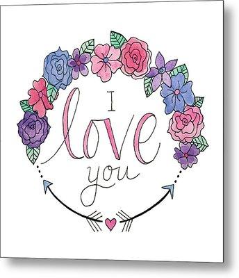 I Love You Metal Print by Elizabeth Davis