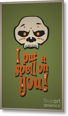 I Put A Spell On You Voodoo Retro Poster Metal Print by Monkey Crisis On Mars