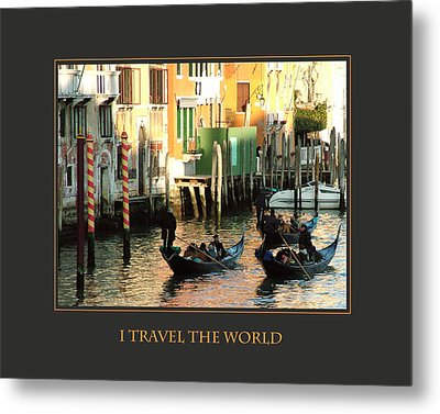 I Travel The World Venice Metal Print by Donna Corless