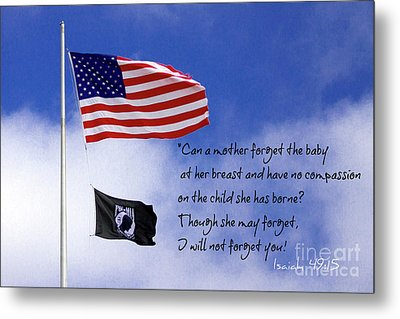 Metal Print featuring the photograph I Will Not Forget You American Flag Pow Mia Flag Art by Reid Callaway