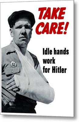 Idle Hands Work For Hitler Metal Print