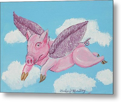If Pigs Could Fly Metal Print by Gordon Wendling