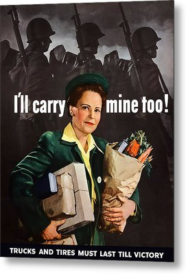 I'll Carry Mine Too Metal Print by War Is Hell Store